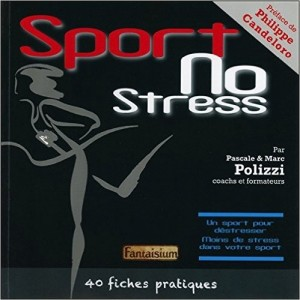 Sport No Stress - 40 fiches pratiques